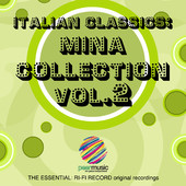 Mina | Italian Classics: Mina Collection, Vol. 2